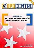 Temario Auxiliar Administrativo Comunidad de Madrid: Volumen 2 (Temario...