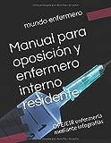 Manual para oposición y enfermero interno residente: OPE/EIR enfermería...