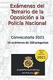 Exámenes del Temario de las Oposiciones a la Policía Nacional: 10 exámenes de...