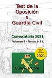 Test de la Oposición a Guardia Civil: Volumen 1 - Temas 1 al 11 (Oposiciones...