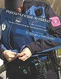 Policía Municipal de Madrid: Temario completo de apoyo - Actualizado 2020 /...